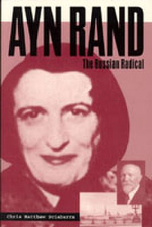 Ayn Rand: The Russian Radical - Cover
