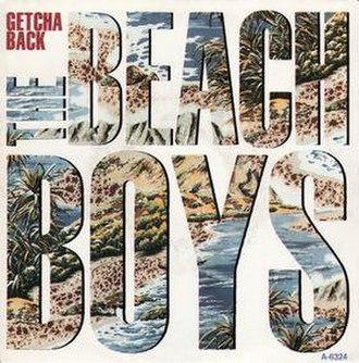 Getcha Back - Image: Beach Boys Getcha Back