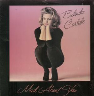 Mad About You (Belinda Carlisle song) - Image: Belindacarlisle Mad About You