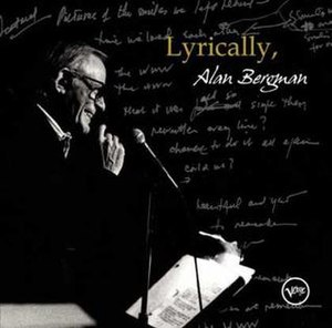 Lyrically, Alan Bergman - Image: Bergalb