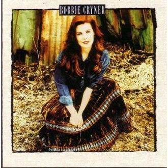 Bobbie Cryner (album) - Image: Bobbie Cryner (album)