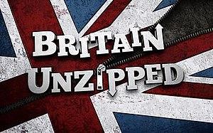 Unzipped (TV series) - Image: Britain Unzipped
