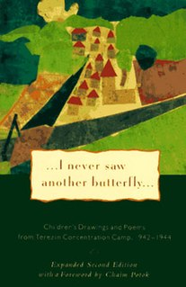 <i>I Never Saw Another Butterfly</i>