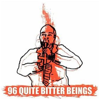 96 Quite Bitter Beings - Image: CKY 96QBB 1999
