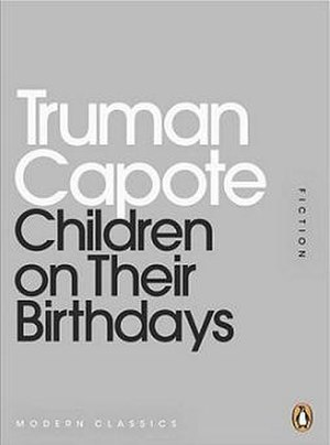 Children on Their Birthdays (short story) - First edition in solo book form (2011)