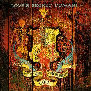 Love's Secret Domain - Image: Coil Loves Secret Domain Album Cover