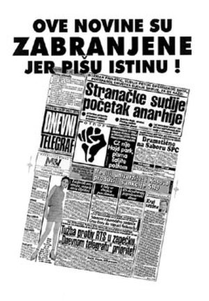 Dnevni telegraf - Poster that appeared all over Belgrade on 14 November 1998 in the wake of Dnevni telegrafs exile
