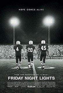 <i>Friday Night Lights</i> (film) 2004 film by Peter Berg