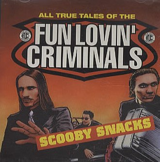Scooby Snacks (song) - Image: Fun Lovin Criminals Scooby Snacks