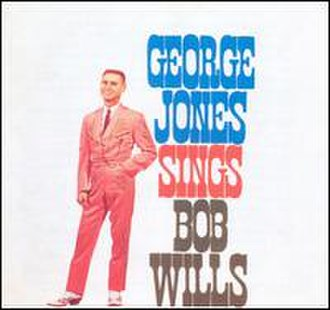 George Jones Sings Bob Wills - Image: George Jones Sings Bob Willis