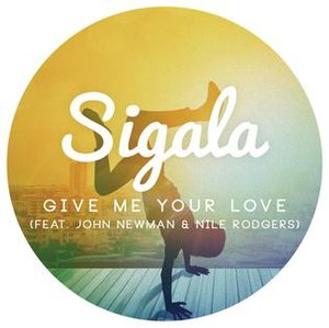 Give Me Your Love (Sigala song) - Image: Give Me Your Love by Sigala