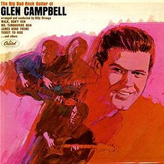 The Big Bad Rock Guitar of Glen Campbell - Image: Glen Campbell The Big Bad Rock Guitar of Glen Campbell album cover