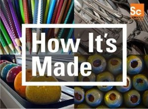 How It's Made - Image: How Its Made
