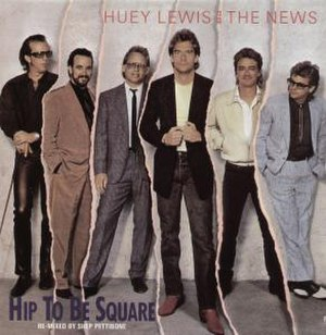 Hip to Be Square - Image: Hueylhtbs 5510406786331740