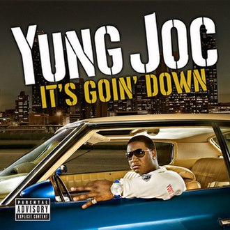 It's Goin' Down (Yung Joc song) - Image: Its goin down