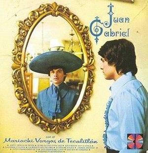 Juan Gabriel con el Mariachi Vargas de Tecalitlán - Image: Juan Gabriel El Mariachi