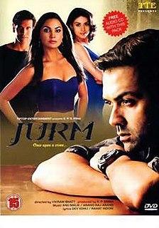 <i>Jurm</i> (2005 film) 2005 Indian film directed by Vikram Bhatt
