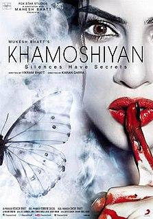 <i>Khamoshiyan</i> 2015 Hindi film directed by Karan Darra