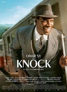 <i>Knock</i> (2017 film) 2017 film by Lorraine Lévy