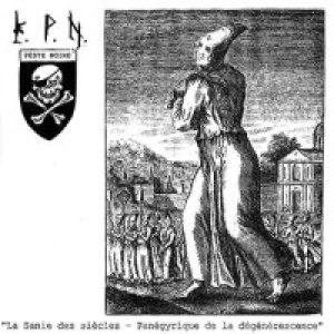 La Sanie des siècles – Panégyrique de la dégénérescence - Image: La Sanie des siècles Panégyrique de la dégénérescence