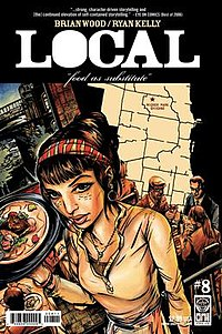 Cover of Local #8, story by Brian Wood and art by Ryan Kelly.