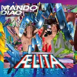Ælita - Image: Mando Diao Aelita cover
