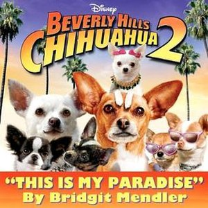 Beverly Hills Chihuahua 2 - Image: Mendler This is My Paradise