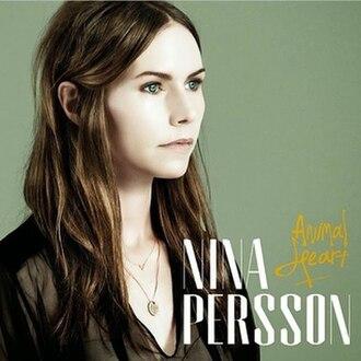 Animal Heart - Image: Nina Persson Animal Heart cover