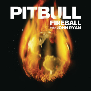 Fireball (Pitbull song) - Image: Pitbull Fireball (feat. John Ryan)