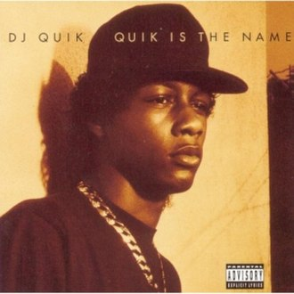 Quik Is the Name - Image: Quik Is the Name