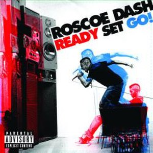 Ready Set Go! (album) - Image: Roscoe Dash Ready Set Go! (Front Cover)