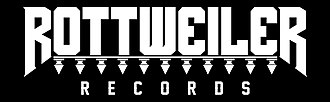 Rottweiler Records - Image: Rottweiler Records