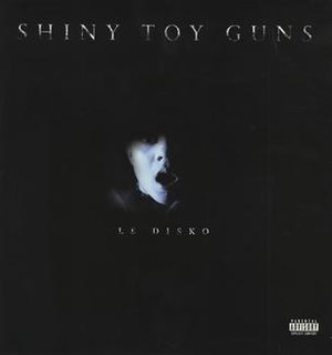 Le Disko - Image: Shiny Toy Guns Le Disko single cover art