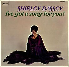 Shirley Bassey I've Got A Song For You.jpg