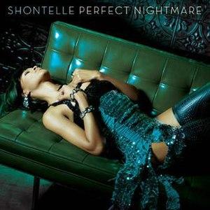 Perfect Nightmare - Image: Shontelle perfect nightmare