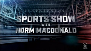 Sports Show with Norm Macdonald - Image: Sports Show