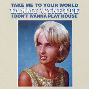 Take Me to Your World / I Don't Wanna Play House - Image: Taek Me To Your World