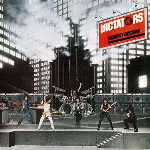 Manifest Destiny (The Dictators album) - Image: The Dictators manifest destiny