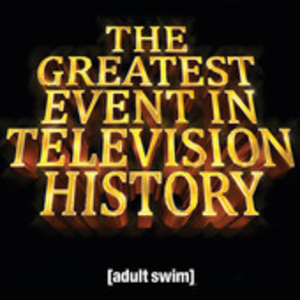The Greatest Event in Television History - Image: The Greatest Event in Television History