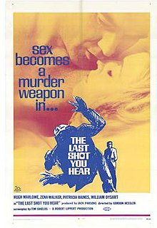 The Last Shot You Hear (1969) poster.jpg