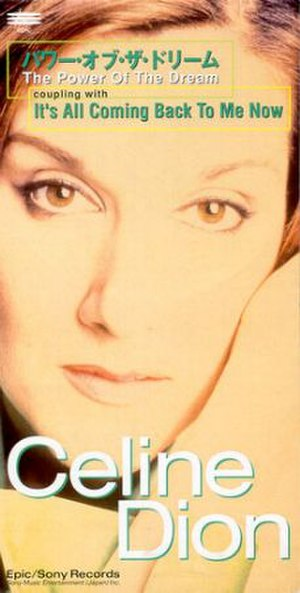 The Power of the Dream - Image: The Power of the Dream (Céline Dion single cover art)