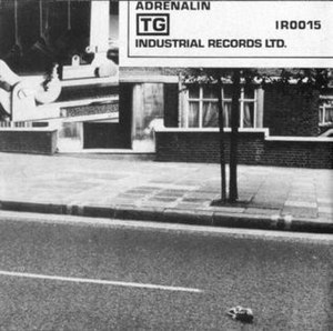 Adrenalin/Distant Dreams (Part Two) - Image: Throbbing Gristle Adrenaline Single Cover Side 1