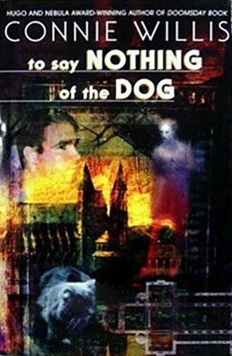 To Say Nothing of the Dog - Cover of first edition (hardcover)