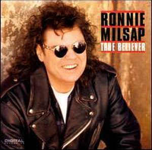 True Believer (Ronnie Milsap album) - Image: True believer