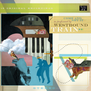 Come and Get It (Westbound Train album) - Image: Westbound Train Come and Get It