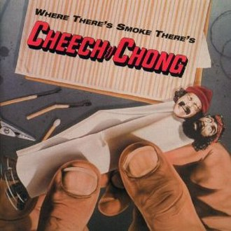 Where There's Smoke There's Cheech & Chong - Image: Where There's Smoke There's Cheech & Chong