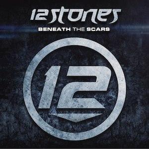 Beneath the Scars - Image: 12 Stones Beneath the Scars