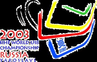 2003 IIHF World U18 Championships - Image: 2003 IIHF World U18 Championships
