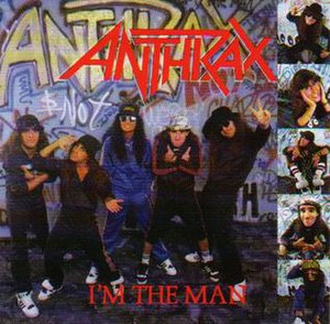I'm the Man (EP) - Image: Anthrax I'm The Man