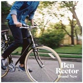 Brand New (Ben Rector album) - Image: Ben Rector 2015Brand New